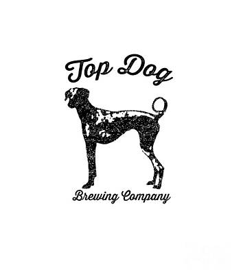 Food And Beverage Drawing - Top Dog Brewing Company Tee by Edward Fielding