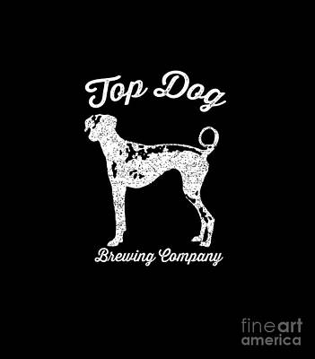 Canines Digital Art - Top Dog Brewing Company Tee White Ink by Edward Fielding