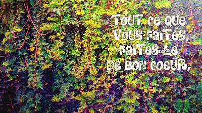 Tout Ce Que Vous Faites, Faites Le, De Bon Coeur Colossiens 3 23 Art Print
