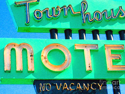 Photograph - Town House Motel . No Vacancy by Wingsdomain Art and Photography