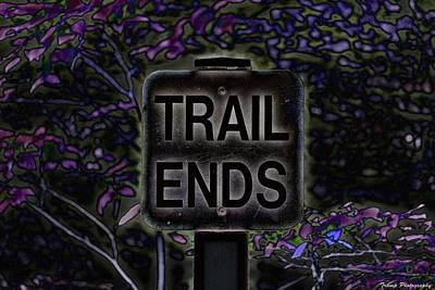 Digital Art - Trail Ends by Wesley Nesbitt