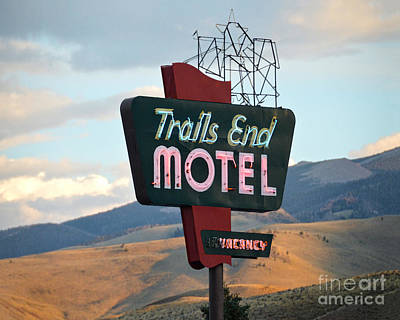Photograph - Trails End Motel Sign, Wyoming by Catherine Sherman