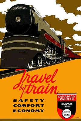 Mixed Media - Travel By Train - Safety, Comfort, Economy - Canadian Pacific Railway Lines - Retro Travel Poster by Studio Grafiikka
