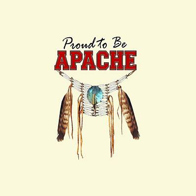 Abenaki Wall Art - Digital Art - Tribal Pride - Proud To Be Apache by Raven SiJohn