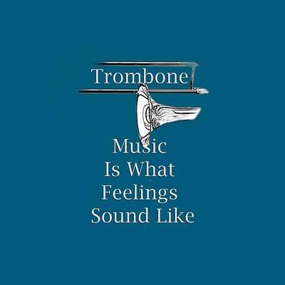 Photograph - Trombone Is What Feelings Sound Like 5585.02 by M K Miller