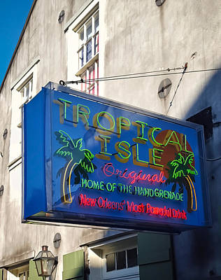 Photograph - Tropical Isle Original Bar Neon Sign - New Orleans by Greg Jackson