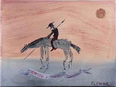Don Quijote Painting - True And Tragic by Joshua Fleming