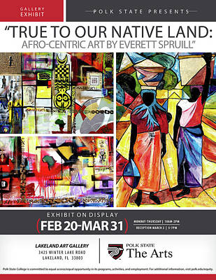 Mixed Media - True To Our Native Land Exhibition Poster by Everett Spruill