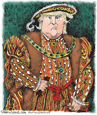 Drawing - Trump As King Henry Viii by Daryl Cagle