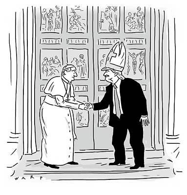 Trump Drawing - Trump Meets Pope Francis. by Kim Warp