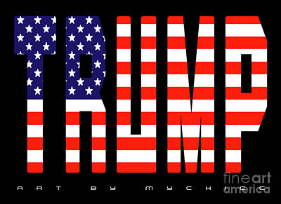 Trump Art Print by Art by MyChicC