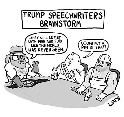 Drawing - Trump Speechwriters Brainstorm by Lars Kenseth