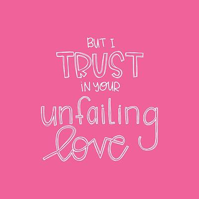 New Testament Mixed Media - Trust Unfailing Love by Nancy Ingersoll