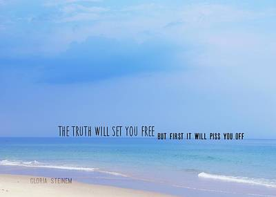 Photograph - Truth Quote by JAMART Photography