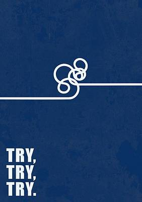 Business Digital Art - Try Try Try Business Quotes Poster by Lab No 4