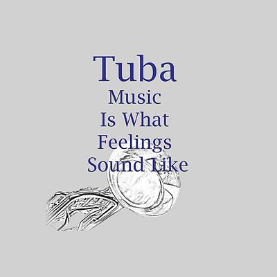 Photograph - Tuba Is What Feelings Sound Like 5586.02 by M K Miller