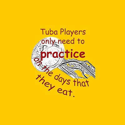 Sousaphone Photograph - Tubas Practice When They Eat by M K  Miller