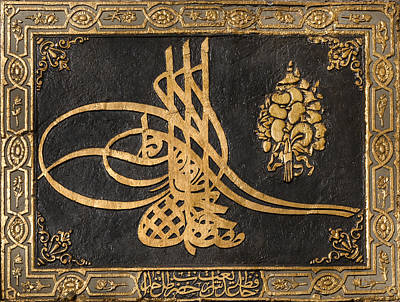 Tughra Photograph -  Tughra Of   Mustafa 3 At Topkapi Palace Sultan Of The Ottoman Empire  by Ayhan Altun