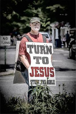 Funnies Digital Art - Turn To Jesus by John Haldane