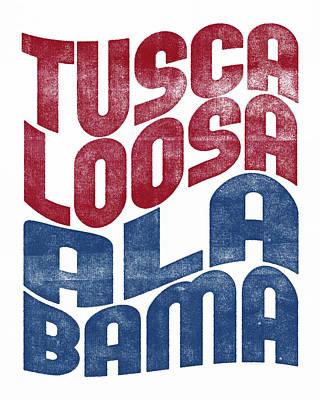 Tuscaloosa Alabama Poster Art Print by Flo Karp