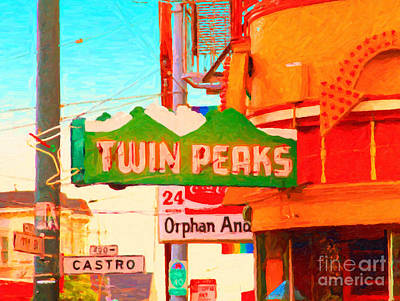 Castro District Digital Art - Twin Peaks Gay Bar In San Francisco . Painterly Style by Wingsdomain Art and Photography