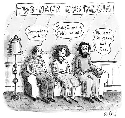 Drawing - Two Hour Nostalgia by Roz Chast