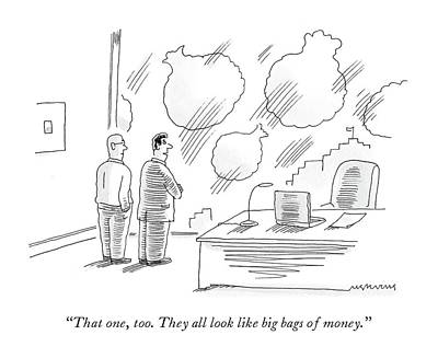 Drawing - Two Men In Finance See Money Bags In Every Cloud. by Mick Stevens