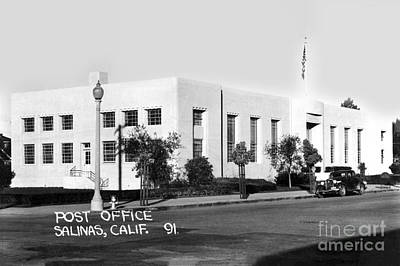 Photograph - U. S. Post Office Salinas, Calif. Circa 1936 by California Views Mr Pat Hathaway Archives