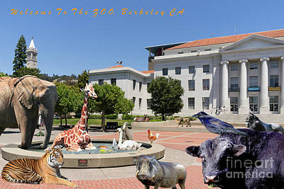 Bay Area Digital Art - Uc Berkeley Welcomes You To The Zoo Please Do Not Feed The Animals With Text by Wingsdomain Art and Photography