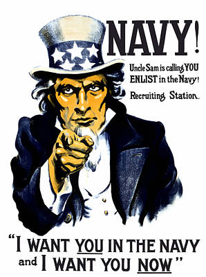 World War I Painting - Uncle Sam Wants You In The Navy by War Is Hell Store