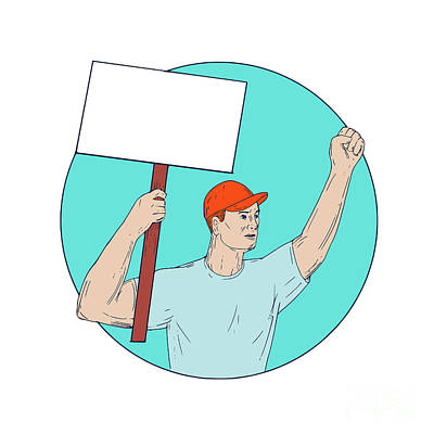 Union Worker Activist Placard Protesting Fist Up Circle Drawing Art Print
