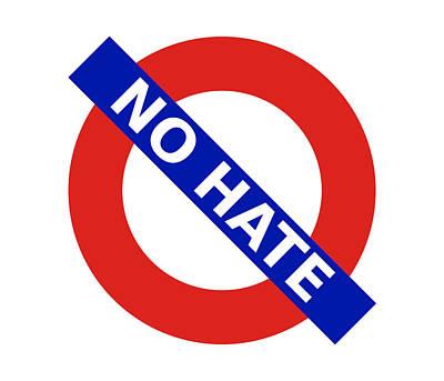 Digital Art - United Britain - No Hate by Richard Reeve