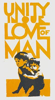 Unity In Our Love Of Man Art Print