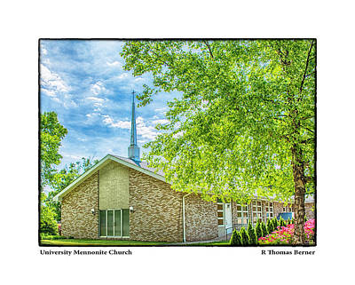 Photograph - University Mennonite Church by R Thomas Berner