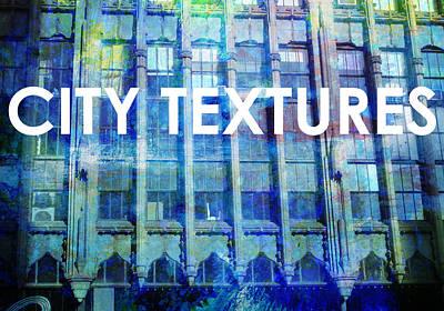 Digital Art - Urban Textures Blue Broadway by John Fish