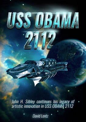Digital Art - Uss Obama 2112 by John Sibley