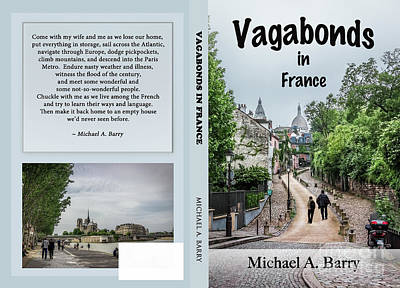 Sacre Coeur Photograph - Vagabonds In France Book Cover, Front And Back, Final Draft by Liesl Walsh