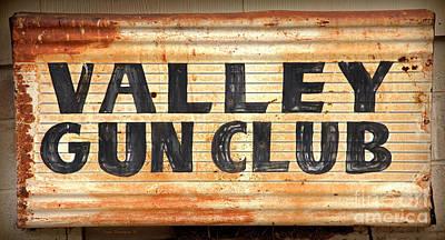 Photograph - Rustic Valley Gun Club Sign by John Stephens