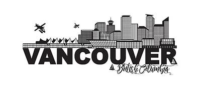 Photograph - Vancouver Bc Canada Skyline Text Black And White Illustration by Jit Lim