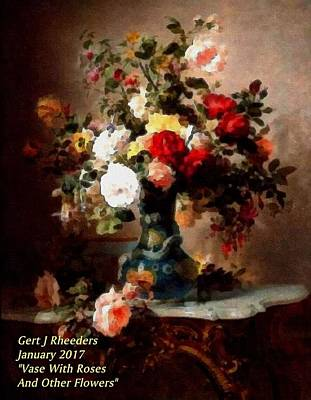 Marble Top Table Painting - Vase With Roses And Other Flowers L A by Gert J Rheeders
