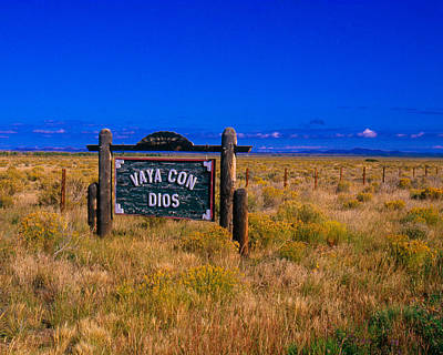 A2 Photograph - Vaya Con Dios Sign San Luis Valley Co by Troy Montemayor