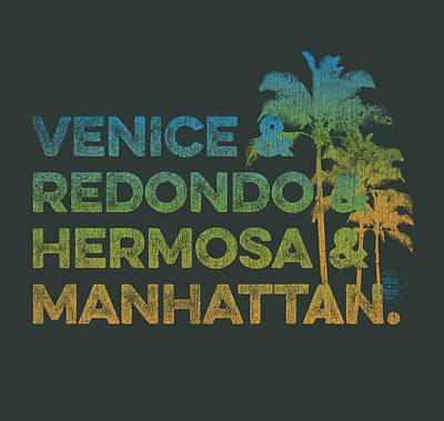 Venice Beach Digital Art - Venice And Redondo And Hermosa And Manhattan by SoCal Brand