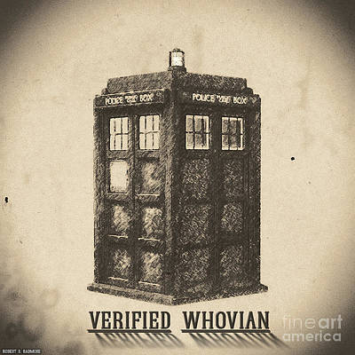 Verified Whovian Print by Robert Radmore