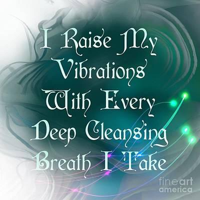 Digital Art - Vibrations Affirmation Deep Breathing  by Rachel Hannah
