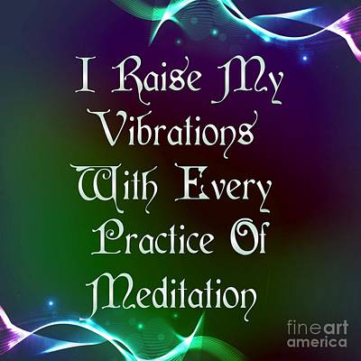 Digital Art - Vibrations Affirmation Meditation by Rachel Hannah