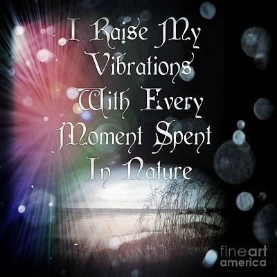 Digital Art - Vibrations Affirmation Nature by Rachel Hannah