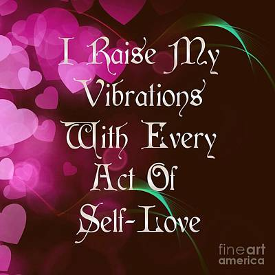 Digital Art - Vibrations Affirmation Self Love by Rachel Hannah