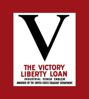 Mixed Media - Victory Liberty Loan Industrial Honor Emblem by War Is Hell Store