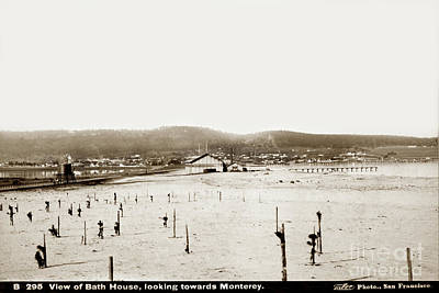 Photograph - View Of Del Monte Bath House Looking Southwest Towards Monterey  by California Views Mr Pat Hathaway Archives
