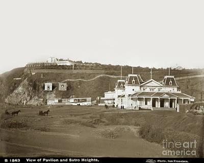 Photograph - View Of Pavilion And Sutro Heights San Francisco Circa 1885 by California Views Archives Mr Pat Hathaway Archives